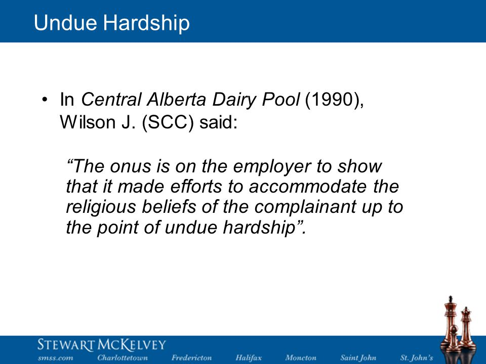 Undue Hardship In Central Alberta Dairy Pool (1990), Wilson J.
