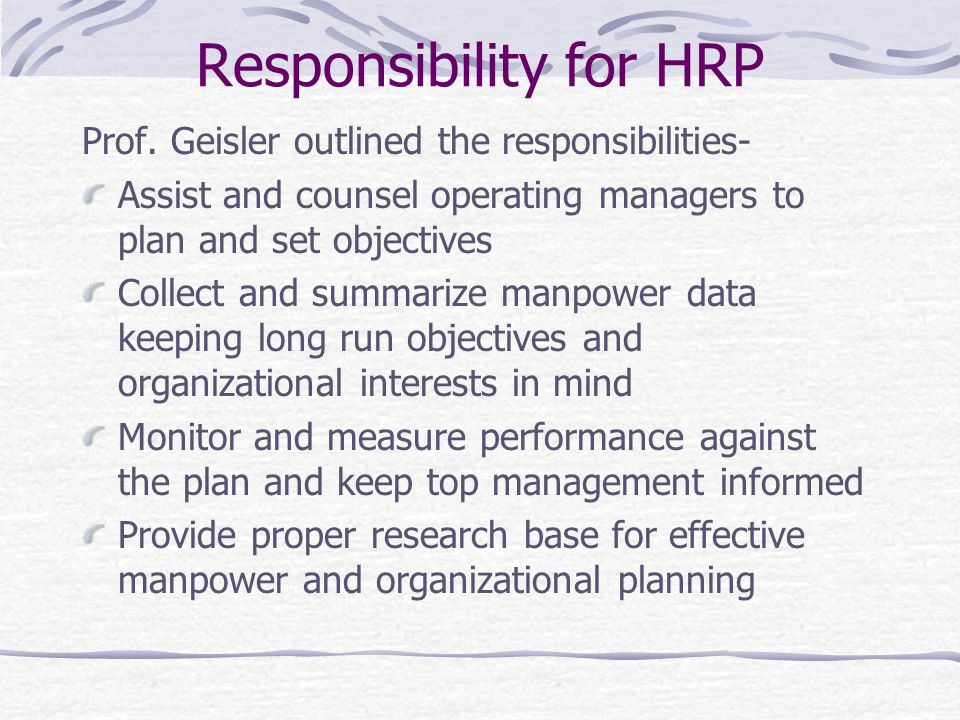 Responsibility for HRP Prof.