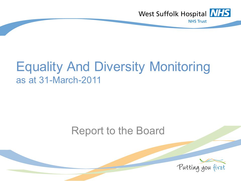 Title slide Equality And Diversity Monitoring as at 31-March-2011 Report to the Board