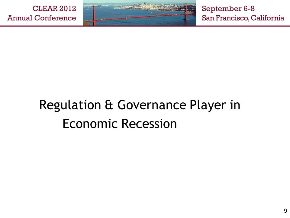 9 Regulation & Governance Player in Economic Recession