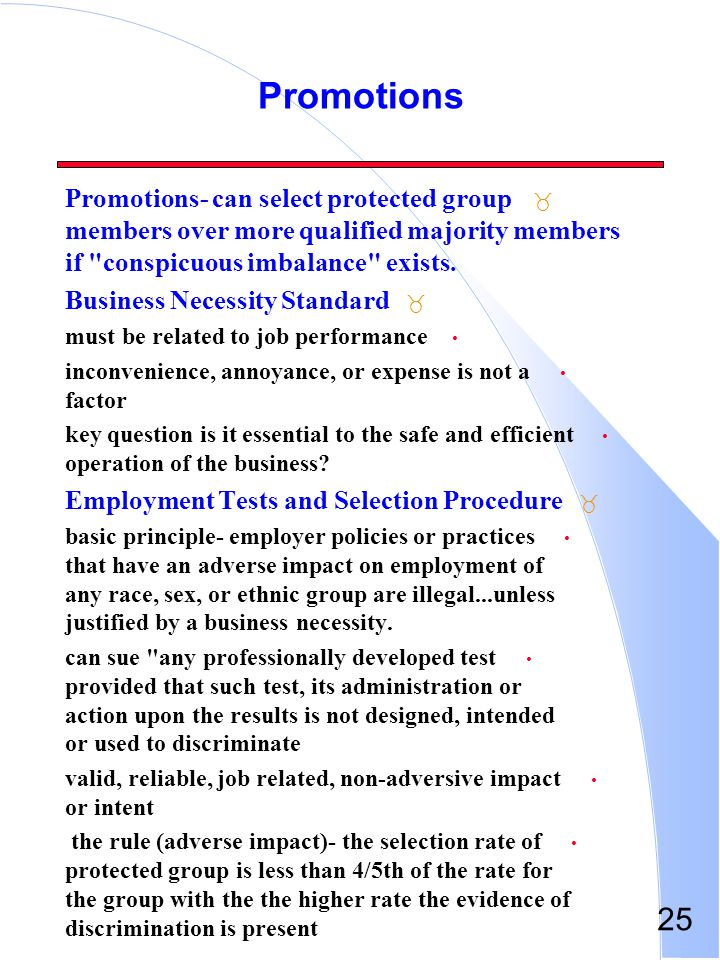 25 Promotions _ Promotions- can select protected group members over more qualified majority members if