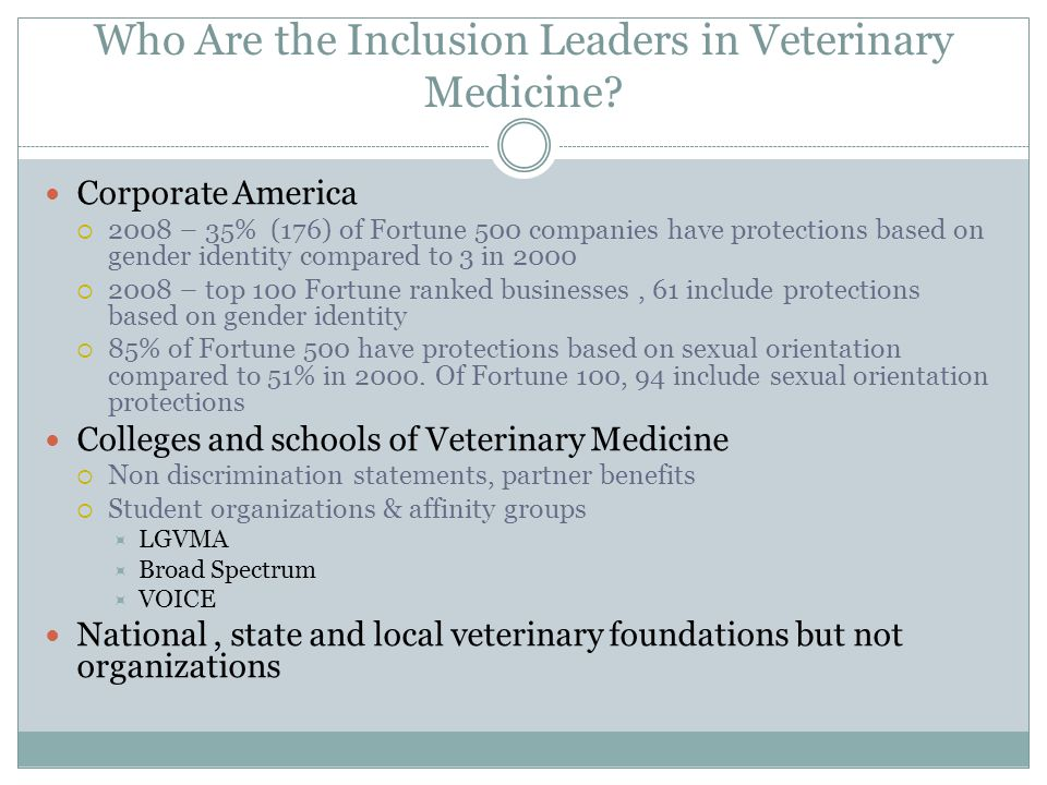 Who Are the Inclusion Leaders in Veterinary Medicine.