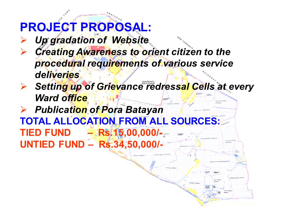 PROJECT PROPOSAL:  Up gradation of Website  Creating Awareness to orient citizen to the procedural requirements of various service deliveries  Sett