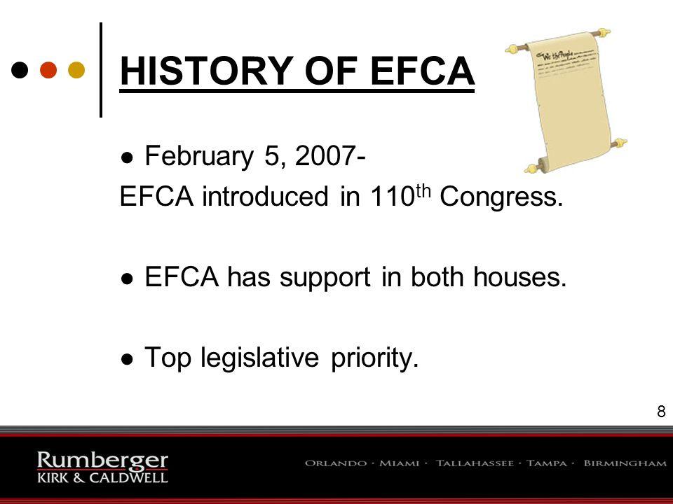 9 EFCA IMPACTS UNIONIZATION PROCESS ● Card check certification.