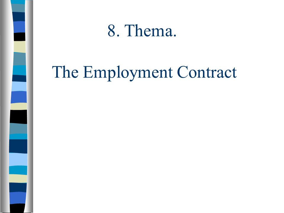 8. Thema. The Employment Contract