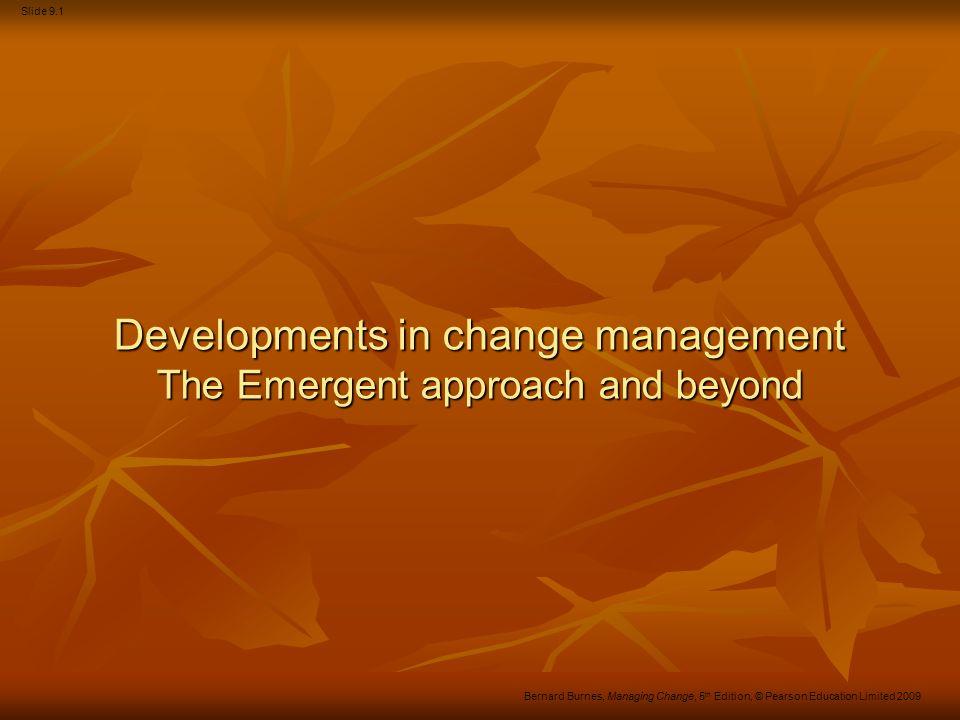 Slide 9.32 Bernard Burnes, Managing Change, 5 th Edition, © Pearson Education Limited 2009 Context of communication Culture Culture Differences affect communication, esp.