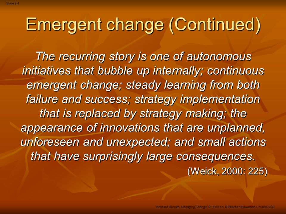 Slide 9.35 Bernard Burnes, Managing Change, 5 th Edition, © Pearson Education Limited 2009 Relevant concepts Noise Noise Filters or distractions that disrupt process Filters or distractions that disrupt process Non-verbal communication (body language) Non-verbal communication (body language) Tone, expression, eyes, appearance, posture Tone, expression, eyes, appearance, posture As important as verbal symbols (e.g.