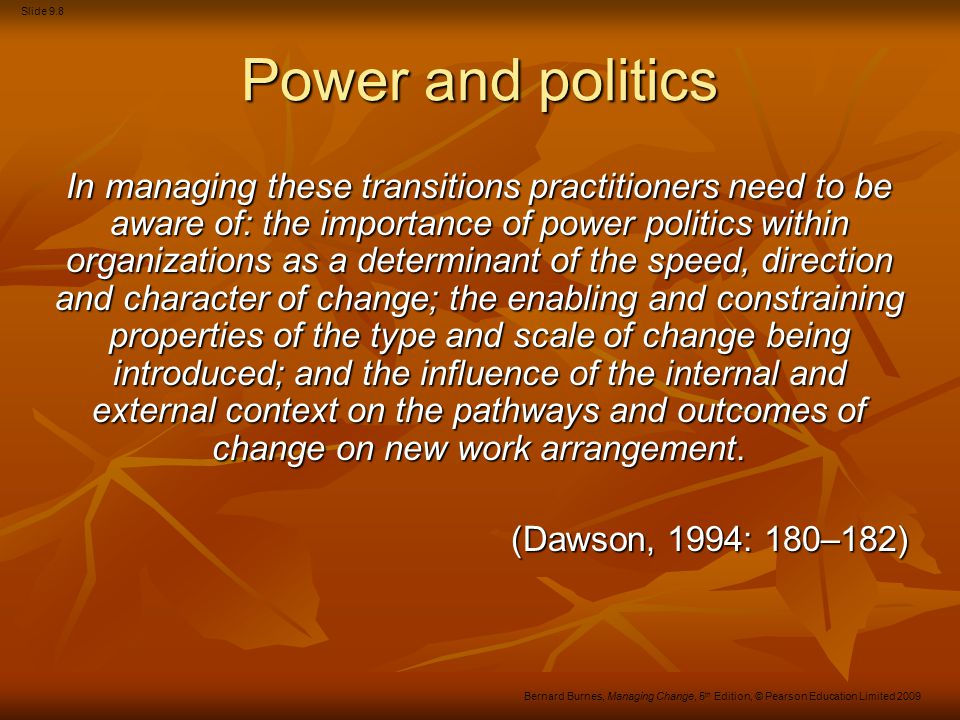 Slide 9.39 Bernard Burnes, Managing Change, 5 th Edition, © Pearson Education Limited 2009 Communication strategies Figure 16.8 The framework for strategic communication Source: Based on Argenti et al.