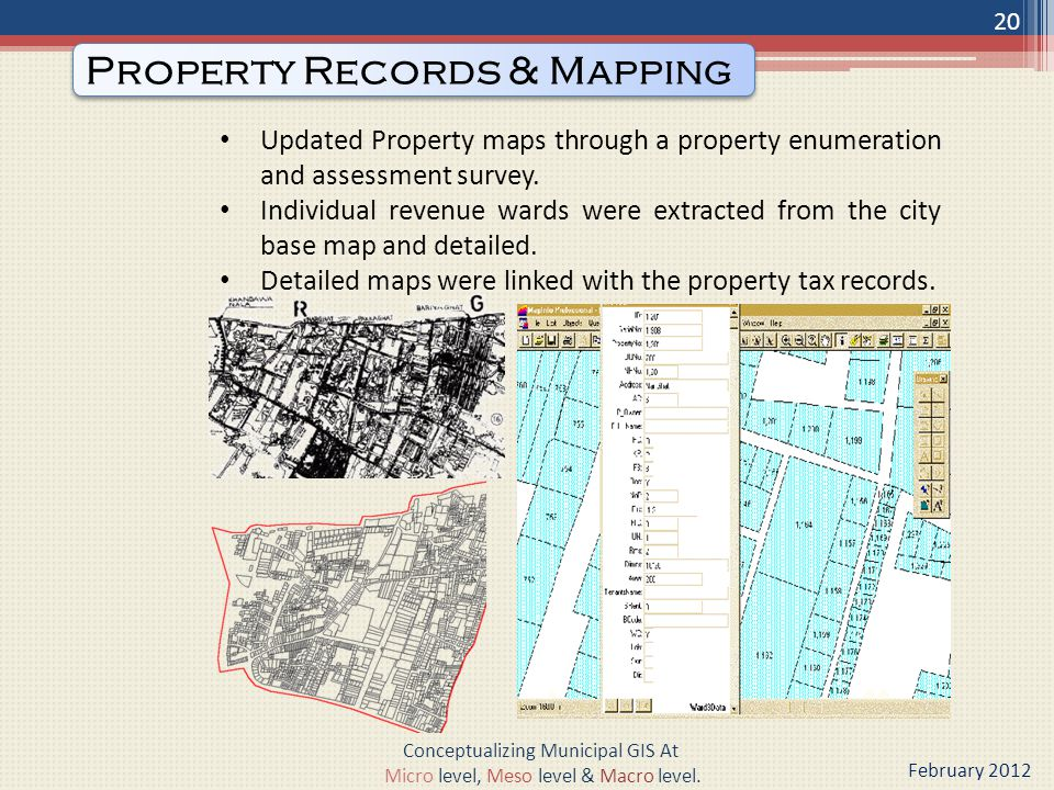 Updated Property maps through a property enumeration and assessment survey.