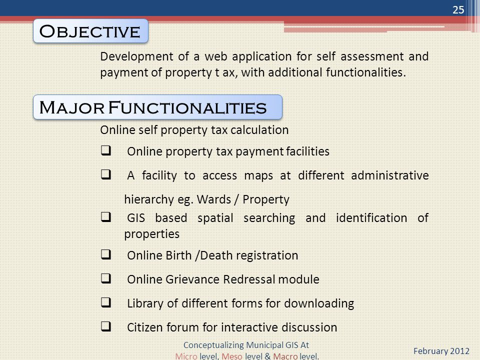 Development of a web application for self assessment and payment of property t ax, with additional functionalities.