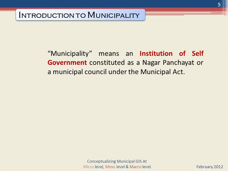 Delhi State Spatial Data Infrastructure Project (DSSDI) {Macro Level} 26 Conceptualizing Municipal GIS At Micro level, Meso level & Macro level.