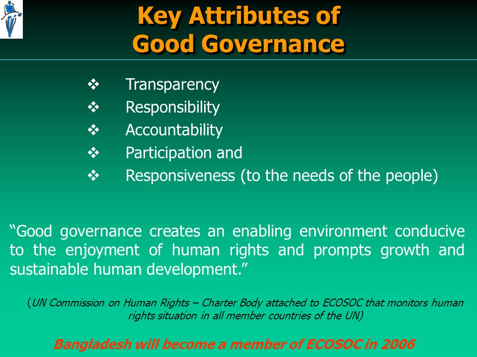 Good Governance and Sustainable Development   Each country has the primary responsibility for its own sustainable development.