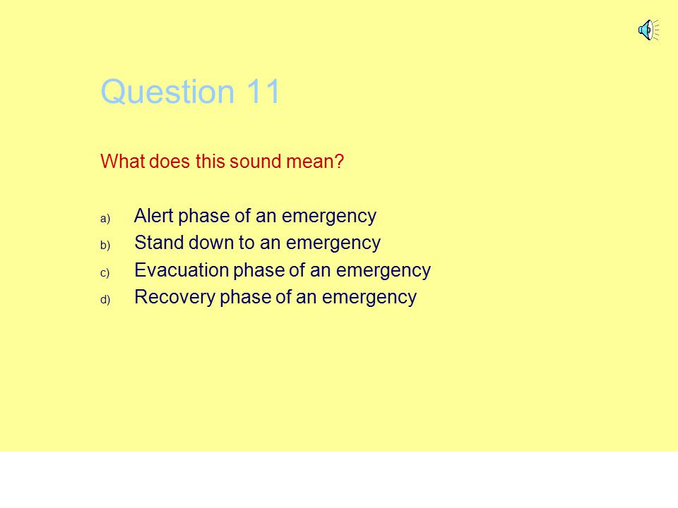 Question 10 Help Upon activation, the Break Glass Alarm will a) Set off sprinklers b) Only operate if actual fire exists c) Allow access to the roof a
