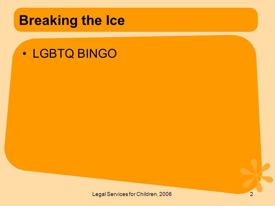 Legal Services for Children, 20062 Breaking the Ice LGBTQ BINGO