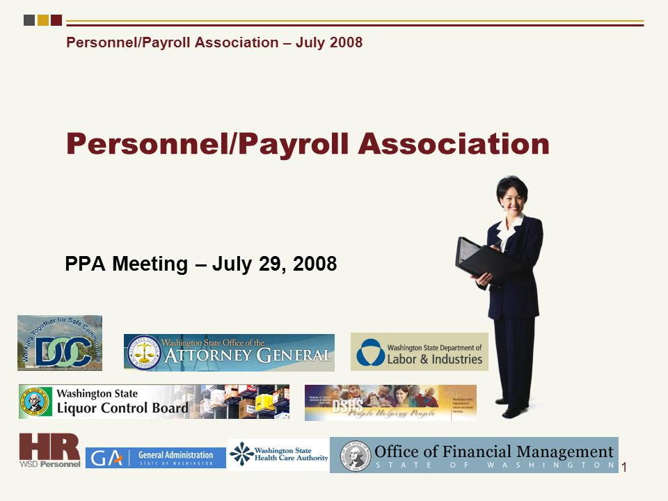 Personnel/Payroll Association – July 2008 1 Personnel/Payroll Association PPA Meeting – July 29, 2008