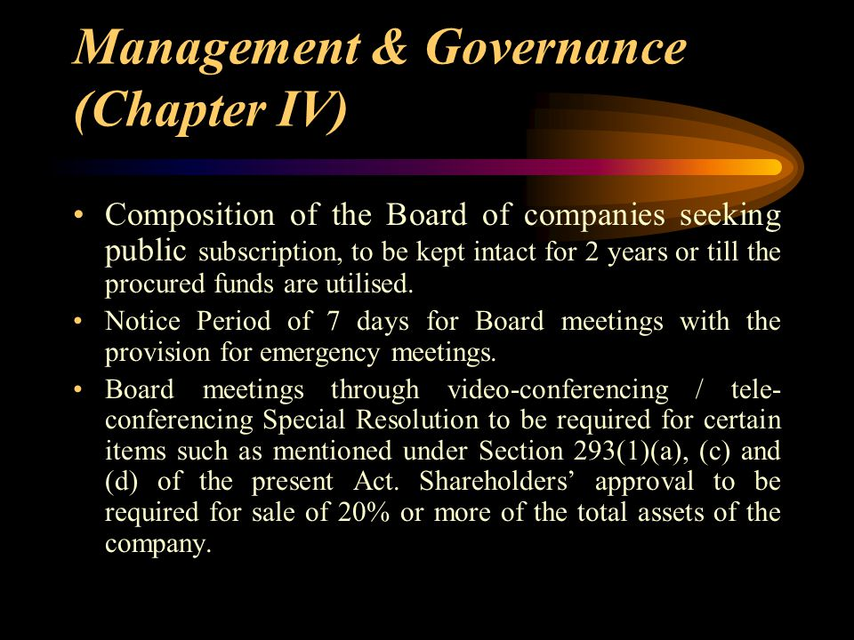 Management & Governance (Chapter IV) Composition of the Board of companies seeking public subscription, to be kept intact for 2 years or till the proc