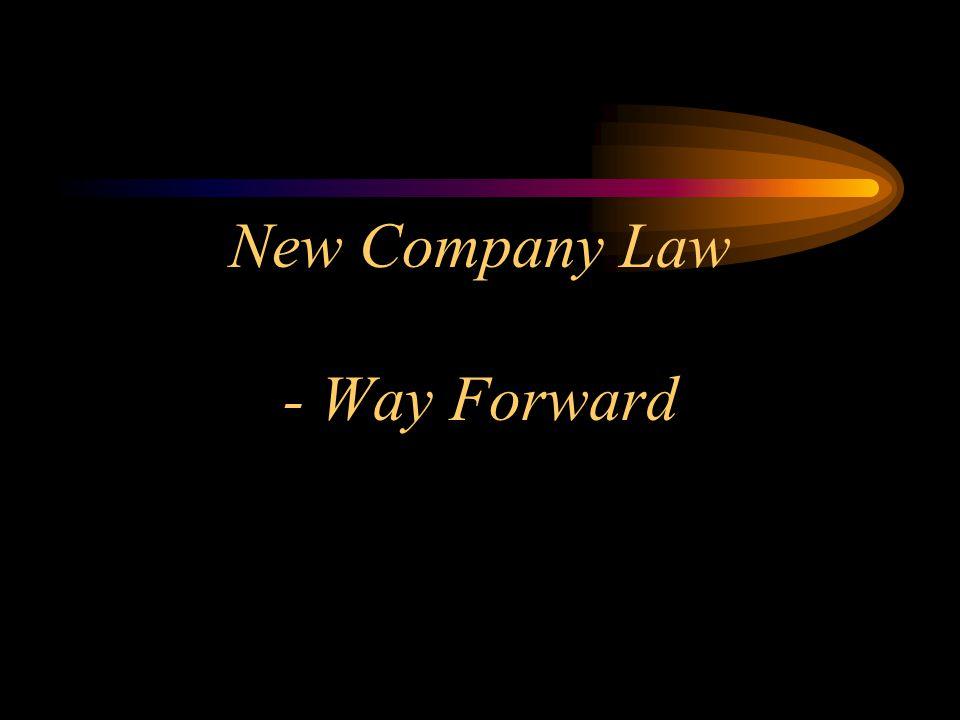 New Company Law - Way Forward