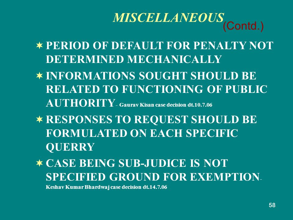 58  PERIOD OF DEFAULT FOR PENALTY NOT DETERMINED MECHANICALLY  INFORMATIONS SOUGHT SHOULD BE RELATED TO FUNCTIONING OF PUBLIC AUTHORITY - Gaurav Kis