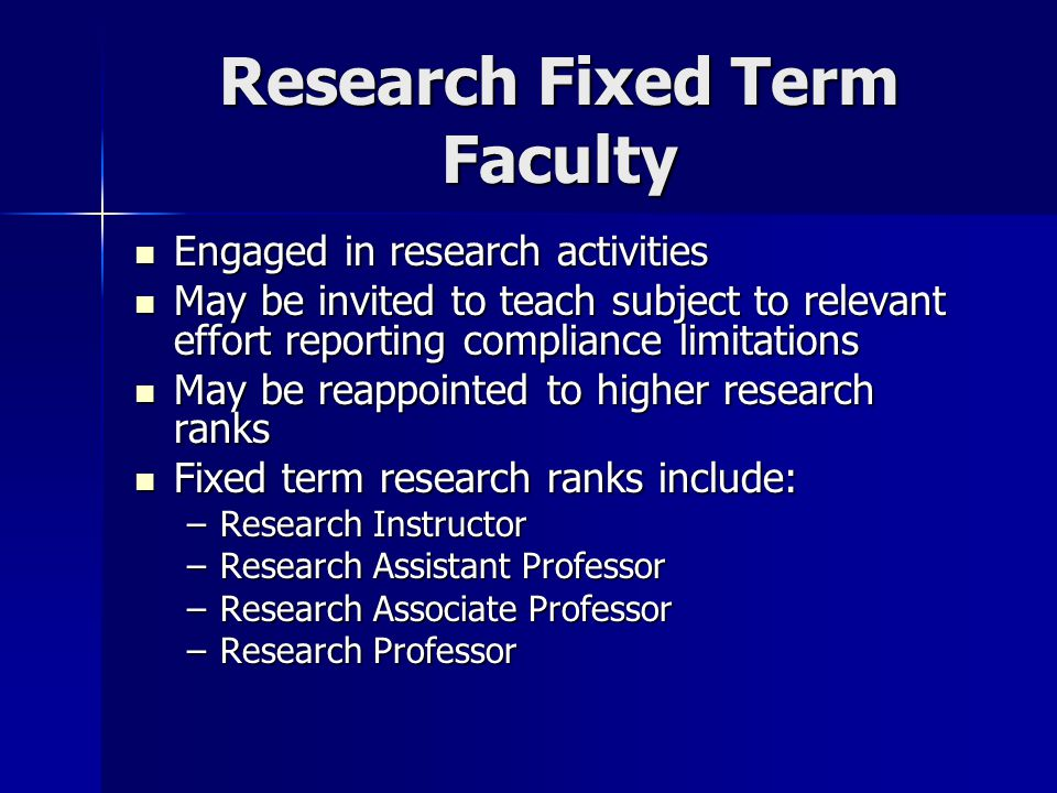 Lecturer Primarily engaged in teaching activities Typically a shorter term commitment than an Instructor to address near-term or intermittent instructional needs Appointments may be renewed for fixed terms of one to five years unless visiting which may be appointed for lesser terms FTE may be anywhere from 5% to 100% subject to School-based limits FTE may be anywhere from 5% to 100% subject to School-based limits