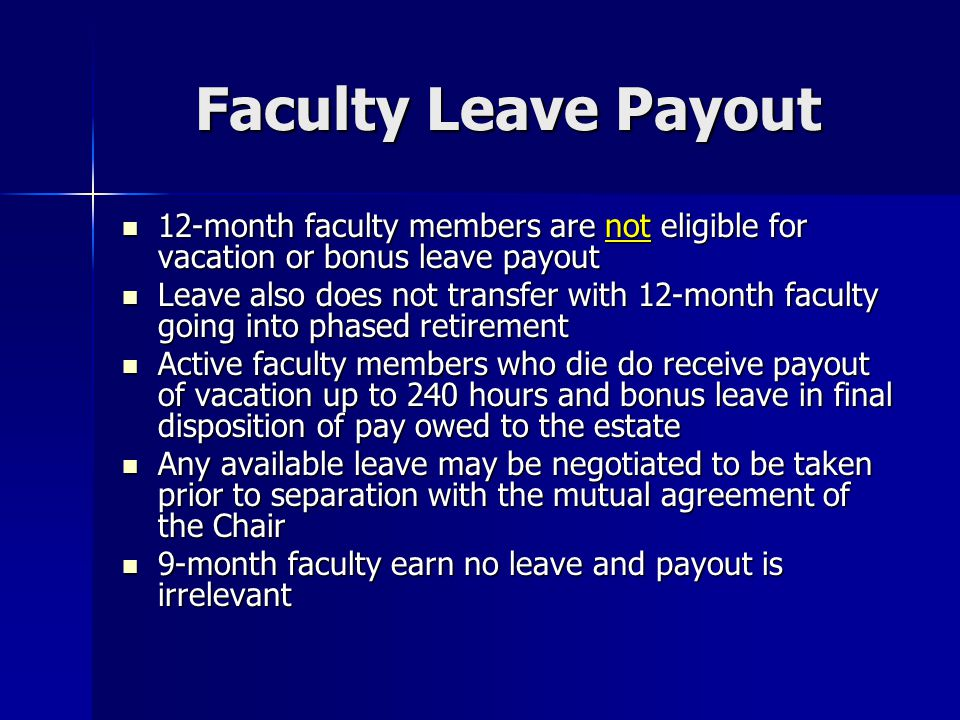 Review Question When can a faculty member receive payment for his/her accrued leave?