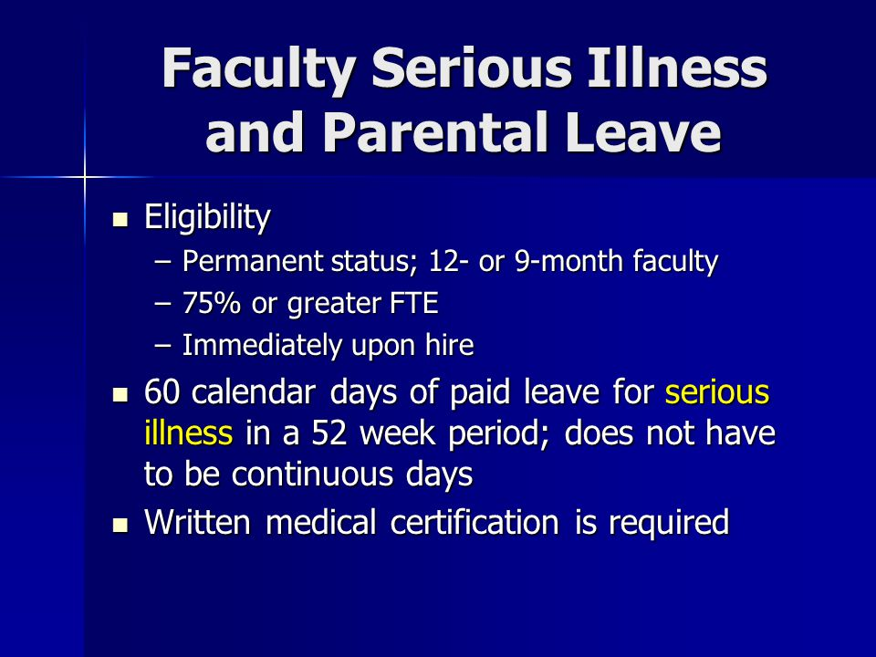 Faculty Serious Illness and Parental Leave Cont'd.