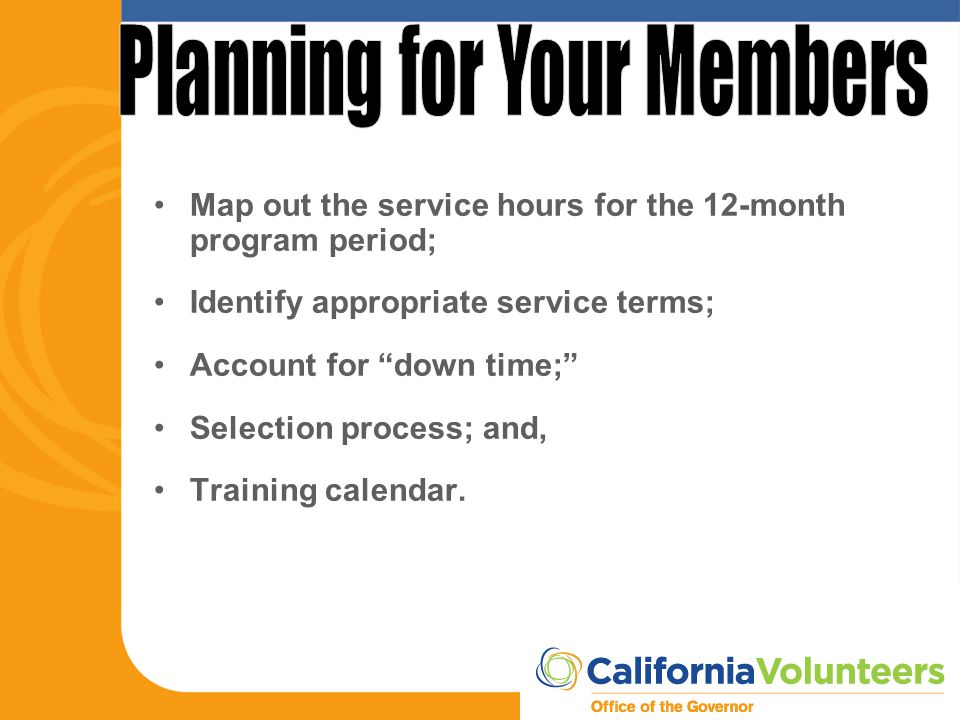 """Map out the service hours for the 12-month program period; Identify appropriate service terms; Account for """"down time;"""" Selection process; and, Traini"""