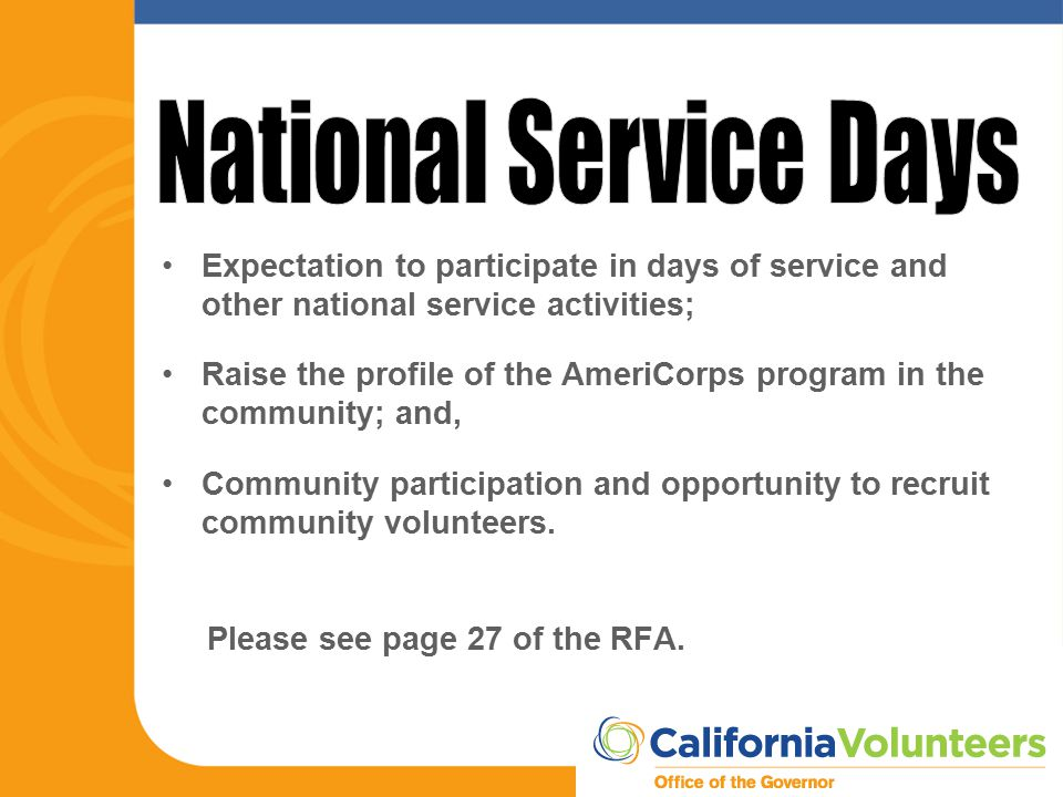 Expectation to participate in days of service and other national service activities; Raise the profile of the AmeriCorps program in the community; and