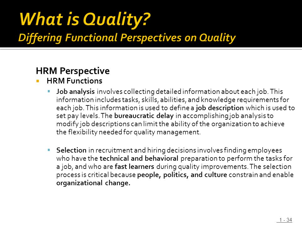 HRM Perspective  HRM Functions  Job analysis involves collecting detailed information about each job. This information includes tasks, skills, abili