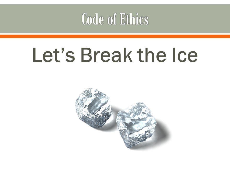 Let's Break the Ice