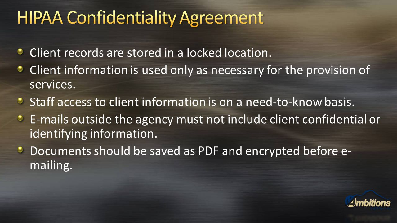 Client records are stored in a locked location. Client information is used only as necessary for the provision of services. Staff access to client inf