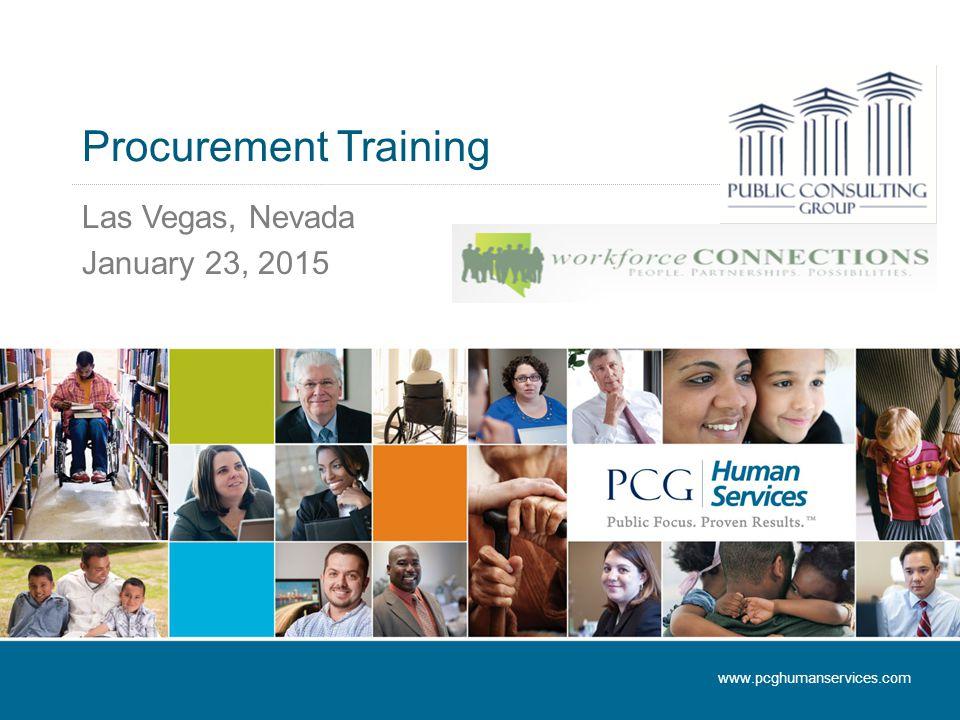 Procurement Training Las Vegas, Nevada January 23, 2015 www.pcghumanservices.com