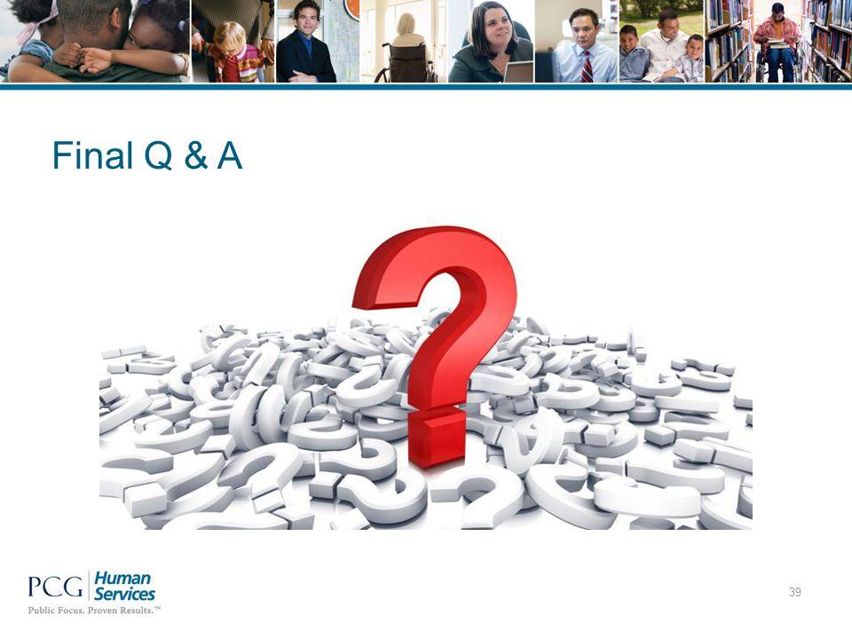 Final Q & A 39