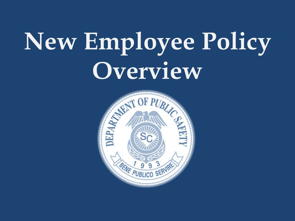 New Employee Policy Overview