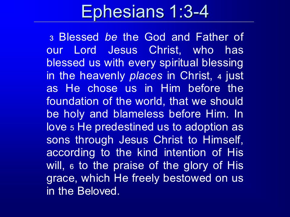 1:11:31:15 Salutation Blessings in Christ Position and Possessions PraisePrayer