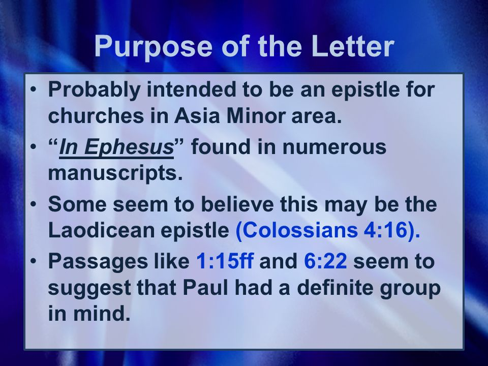 Probably intended to be an epistle for churches in Asia Minor area.