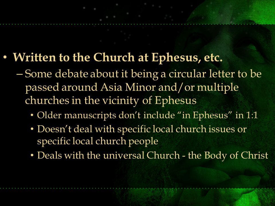 Written to the Church at Ephesus, etc.