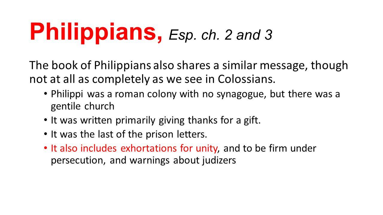 Philippians, Esp. ch.