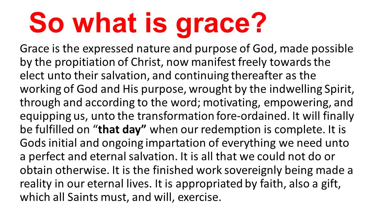 So what is grace.