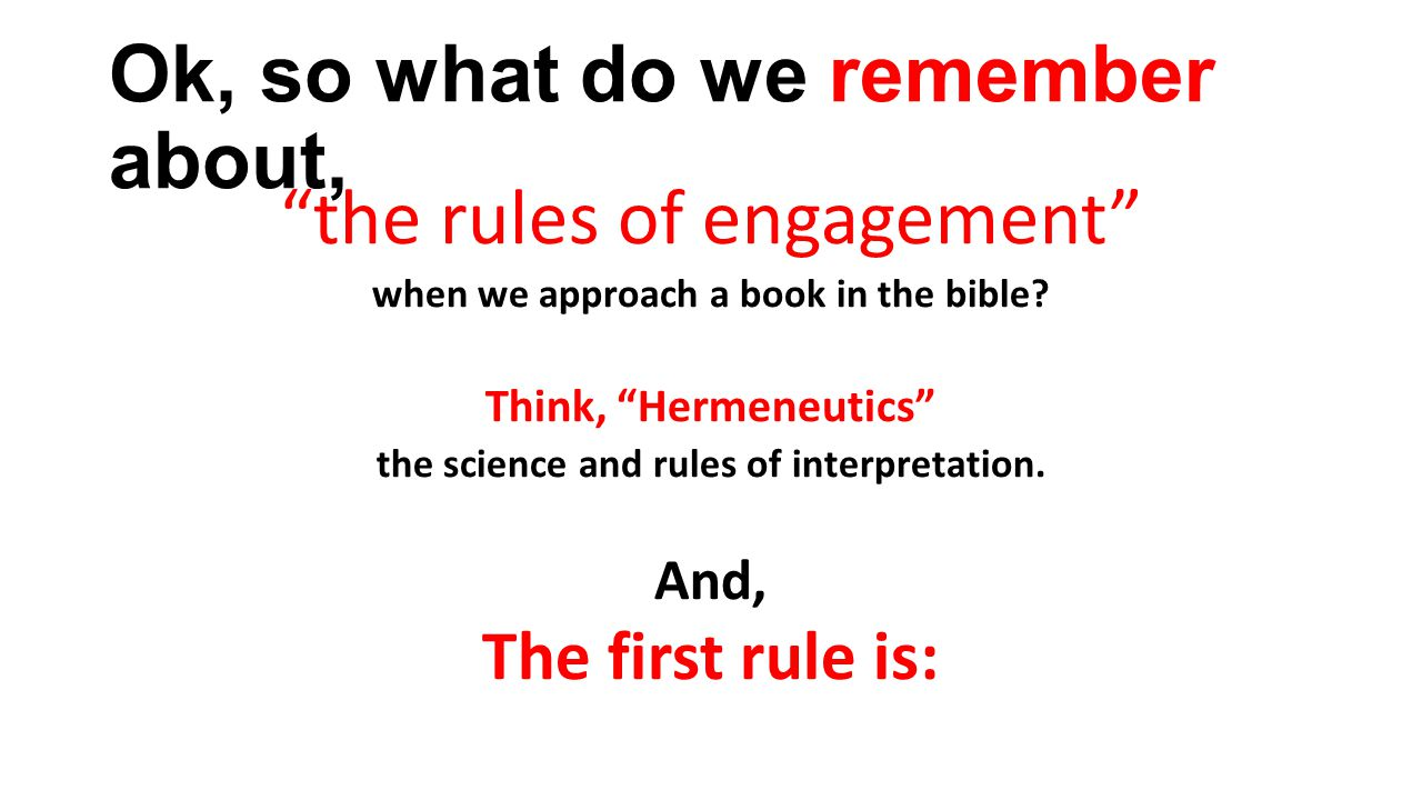 The first rule of interpretation is... Context is king! And the first rule of context is?