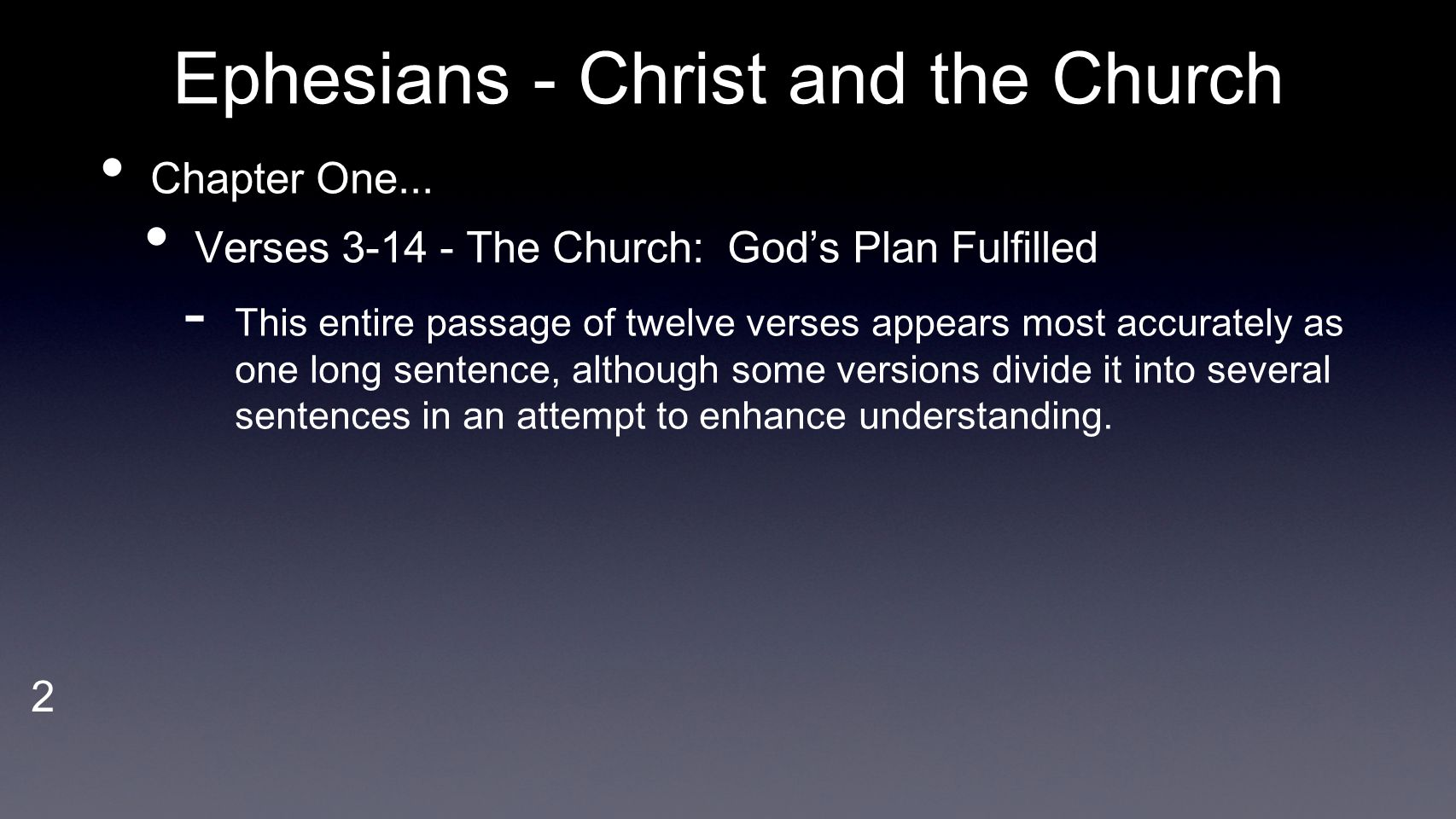 3 Ephesians - Christ and the Church Chapter One...