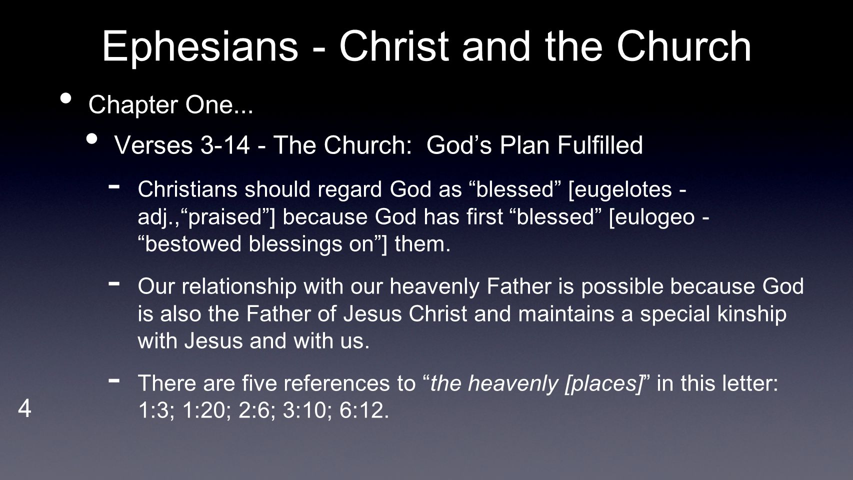 5 Ephesians - Christ and the Church Chapter One...