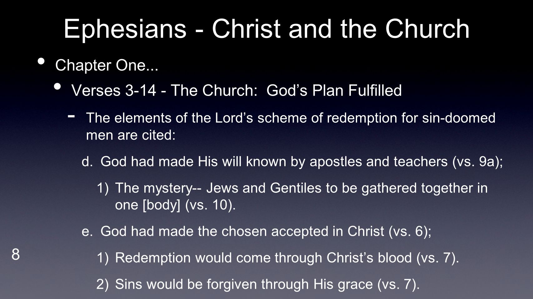 9 Ephesians - Christ and the Church Chapter One...