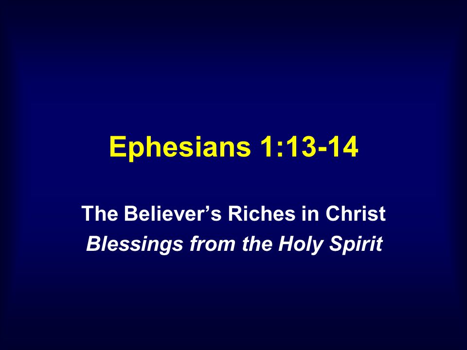 I.THE HOLY SPIRIT IS OUR SEAL (v. 13b) D. WHEN ARE WE SEALED WITH THE HOLY SPIRIT.
