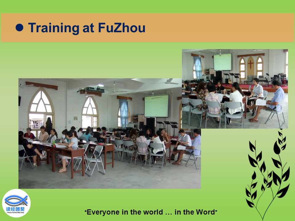 """"""" Everyone in the world … in the Word """" Training at FuZhou"""
