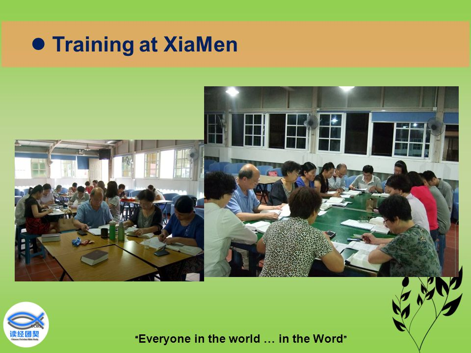 """"""" Everyone in the world … in the Word """" Training at XiaMen"""