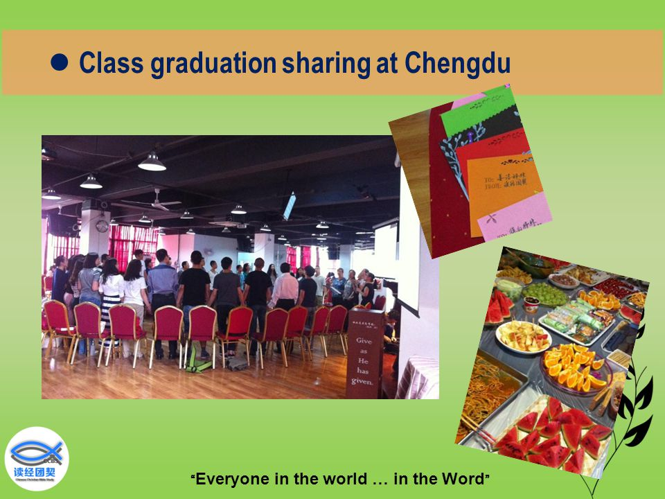 """"""" Everyone in the world … in the Word """" Class graduation sharing at Chengdu"""