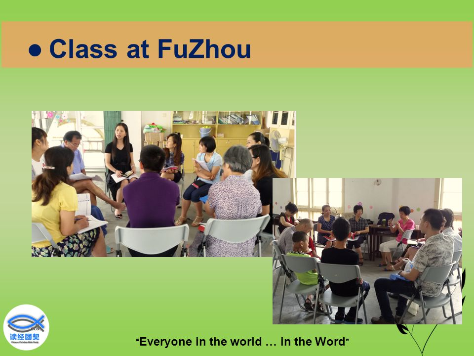 """"""" Everyone in the world … in the Word """" Class at FuZhou"""