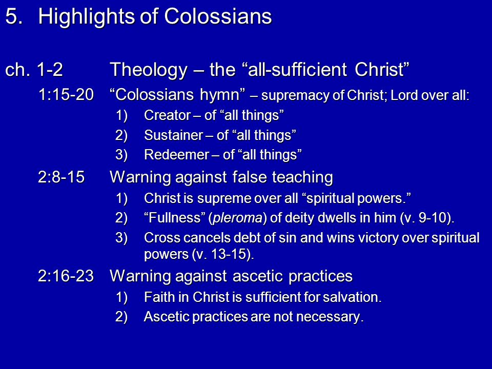 5.Highlights of Colossians – cont.ch.