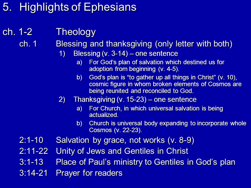 5.Highlights of Ephesians ch. 1-2Theology ch.