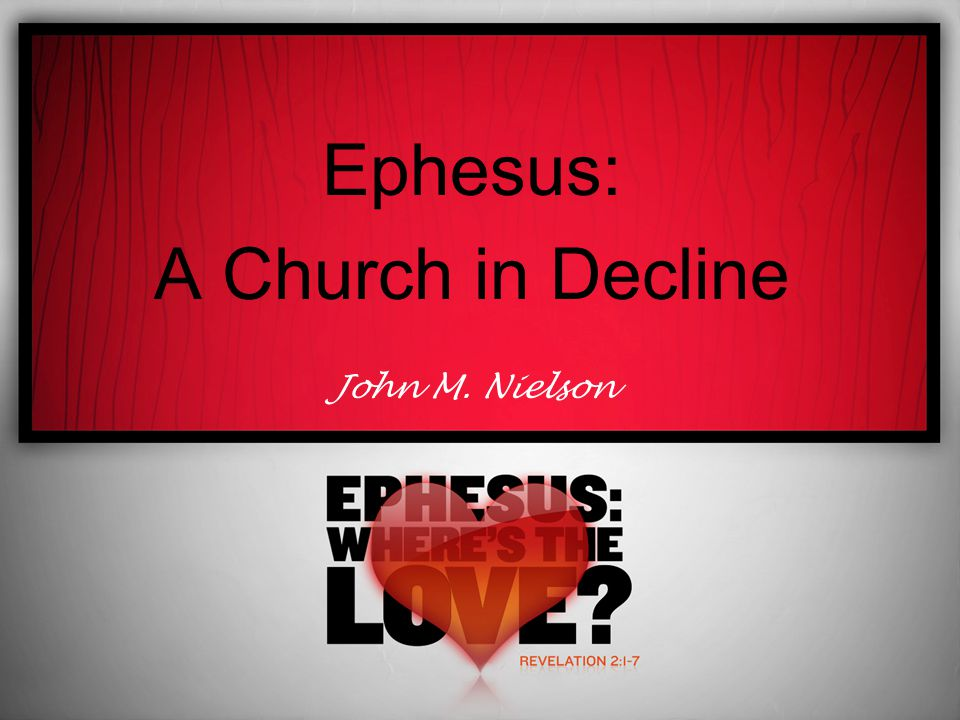 The Life Cycle of the Church at Ephesuswith The Church as a Social Institution Social Institution by David O.